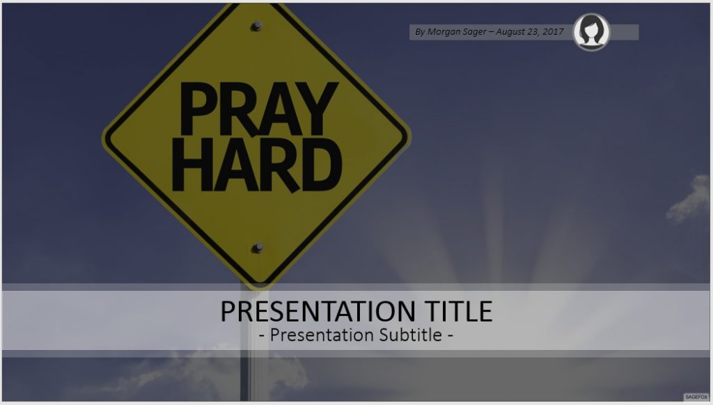 Pray Hard PowerPoint by SageFox